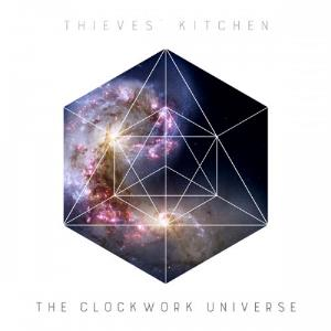 The Clockwork Universe by THIEVES' KITCHEN album cover