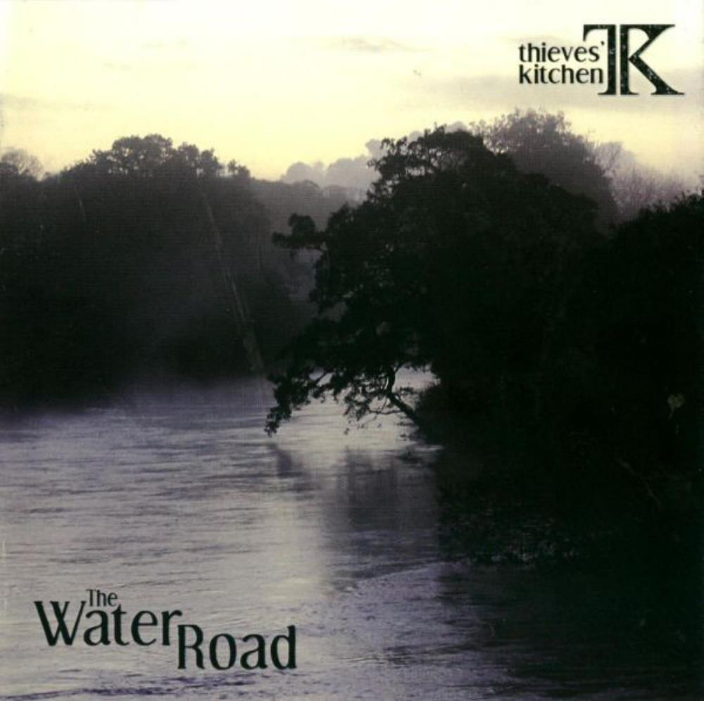 Thieves' Kitchen - The Water Road CD (album) cover