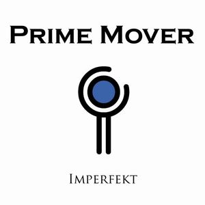 Imperfekt by PRIME MOVER album cover