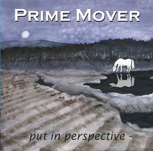 Prime Mover - Put In Perspective CD (album) cover