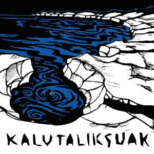 Kalutaliksuak Snow Melts Black album cover