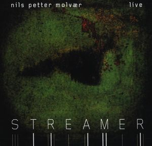 Nils Petter Molv�r Streamer album cover
