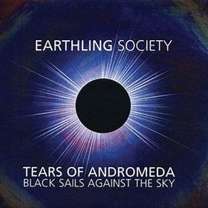 Earthling Society Tears Of Andromeda - Black Sails Against The Sky album cover