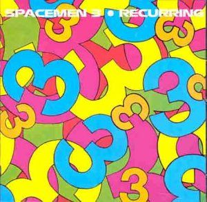 Recurring by SPACEMEN 3 album cover