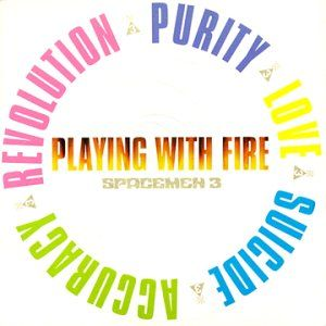 Playing With Fire by SPACEMEN 3 album cover