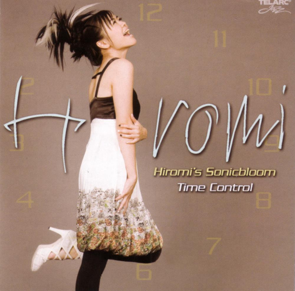 Hiromi Uehara - Hiromi's Sonicbloom: Time Control CD (album) cover