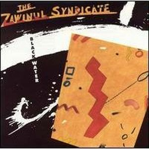 Joe Zawinul Black Water [with The Zawinul Syndicate] album cover