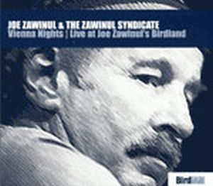 Joe Zawinul Vienna Nights: Live at Joe Zawinul's Birdland [with The Zawinul Syndicate] album cover