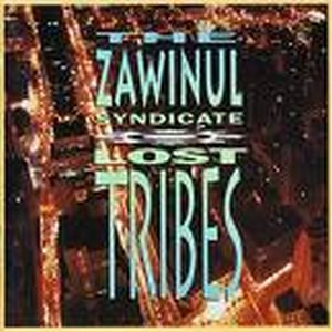 Joe Zawinul - Lost Tribes [with The Zawinul Syndicate] CD (album) cover