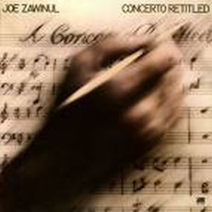 Joe Zawinul - Concerto Retitled CD (album) cover
