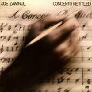 Concerto Retitled by ZAWINUL, JOE album cover