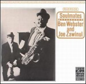 Joe Zawinul Soulmates [Ben Webster and Joe Zawinul] album cover