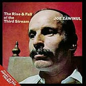 Joe Zawinul - Rise & Fall of the Third Stream/Money In The Pocket CD (album) cover