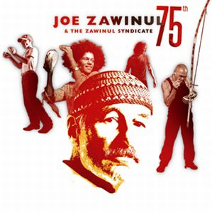 Joe Zawinul 75th [with The Zawinul Syndicate] album cover
