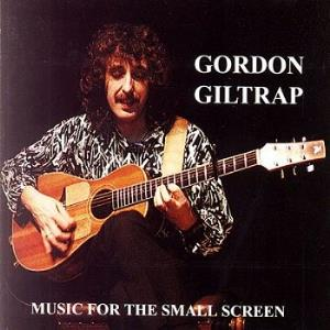 Gordon Giltrap Music For The Small Screen album cover