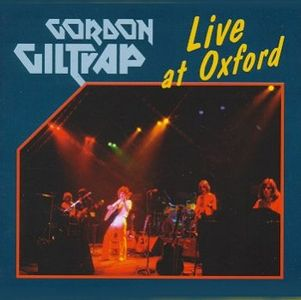 Live At Oxford by GILTRAP, GORDON album cover