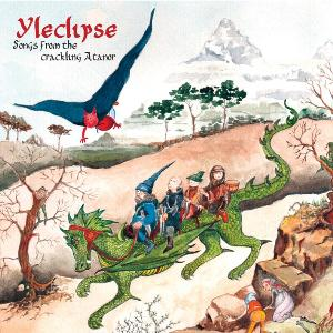 Yleclipse - Songs from the Crackling Atanor CD (album) cover