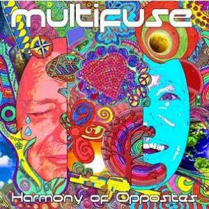 Harmony of Opposites by MULTIFUSE album cover