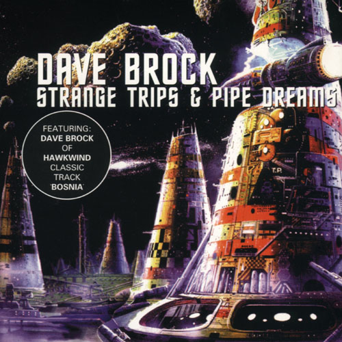Dave Brock Strange Trips & Pipe Dreams album cover