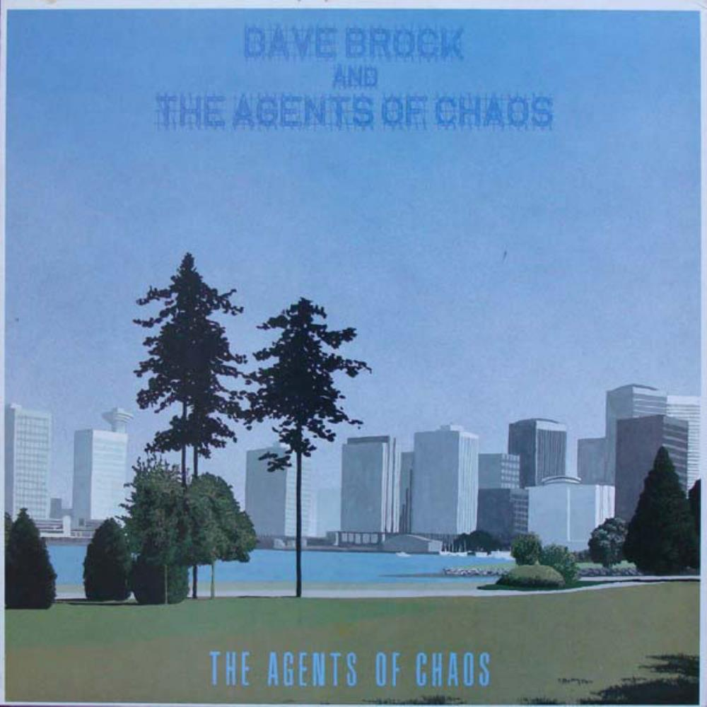 The Agents Of Chaos by BROCK, DAVE album cover