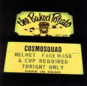 Live At the Baked Potato by COSMOSQUAD album cover