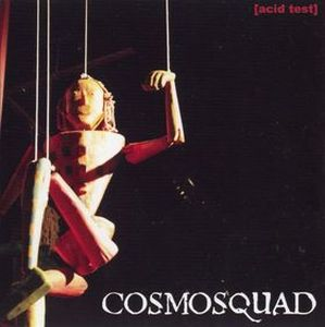 Cosmosquad Acid Test album cover