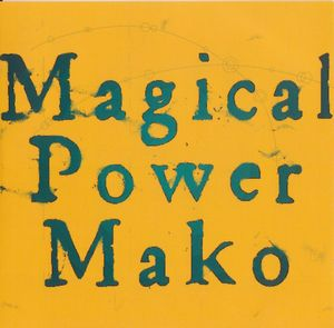 Magical Power Mako Magic album cover