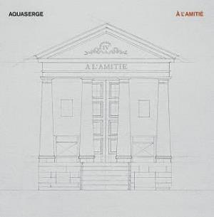 A L'amiti� by AQUASERGE album cover