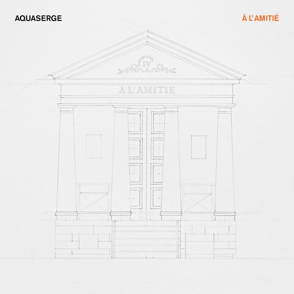A L'Amitié by AQUASERGE album cover