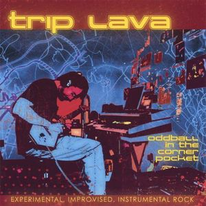 Trip Lava - Oddball in the Corner Pocket CD (album) cover