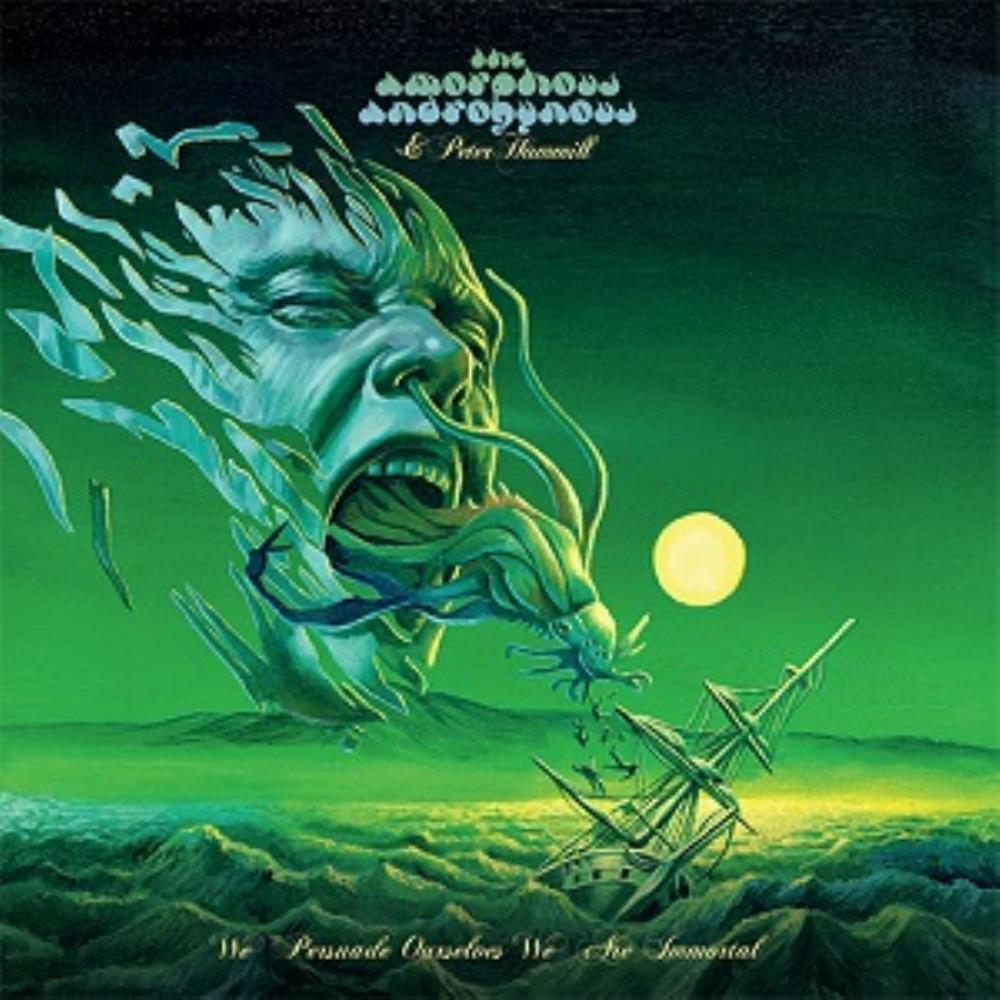 We Persuade Ourselves We Are Immortal (with Peter Hammill) by AMORPHOUS ANDROGYNOUS, THE album cover