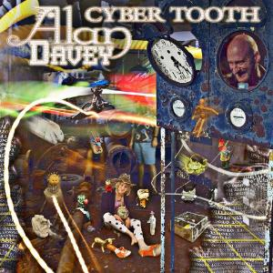 Alan Davey Cyber Tooth album cover