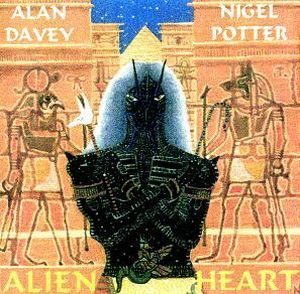Alan Davey Alien Heart (with Nigel Potter) album cover