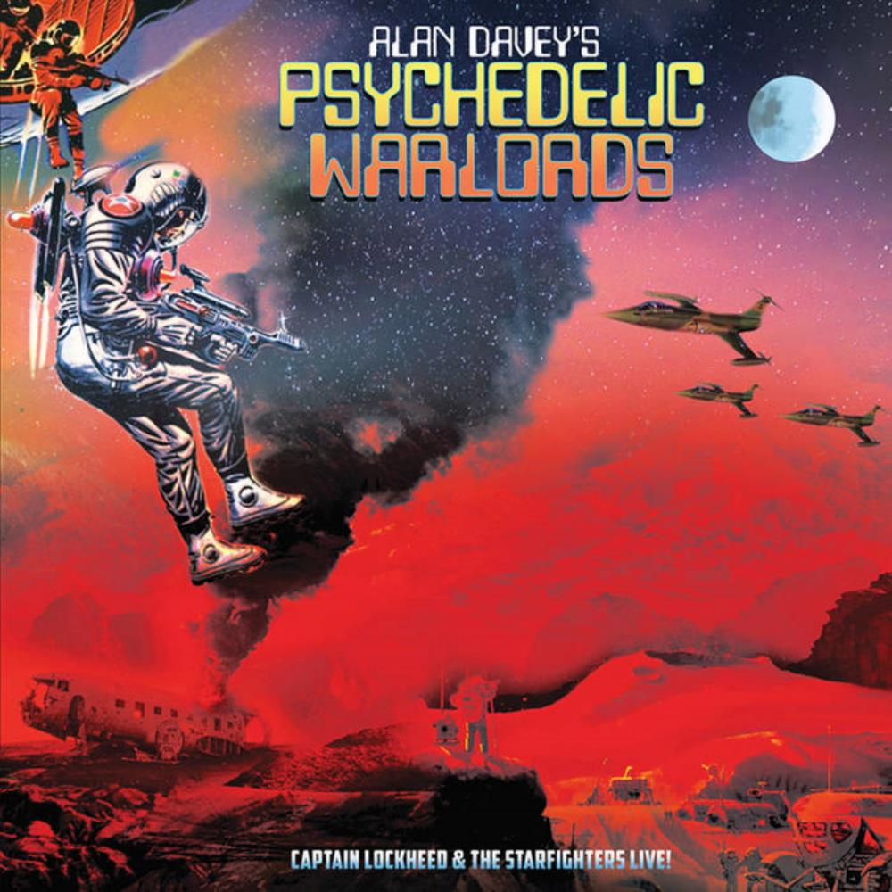 Alan Davey's Psychedelic Warlords: Captain Lockheed & The Starfighters by DAVEY, ALAN album cover