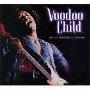 Jimi Hendrix Voodoo Child: The Jimi Hendrix Collection album cover