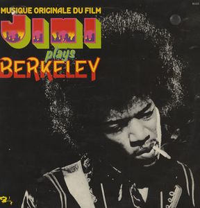 Jimi Hendrix - Musique Originale du Film Jimi Plays Berkeley CD (album) cover