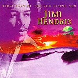 Jimi Hendrix - First Rays of the New Rising Sun CD (album) cover