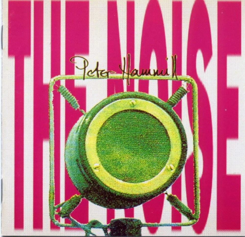 The Noise by HAMMILL, PETER album cover