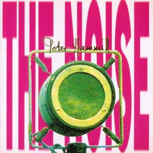 Peter Hammill - The Noise CD (album) cover