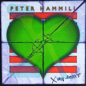 Peter Hammill X My Heart album cover