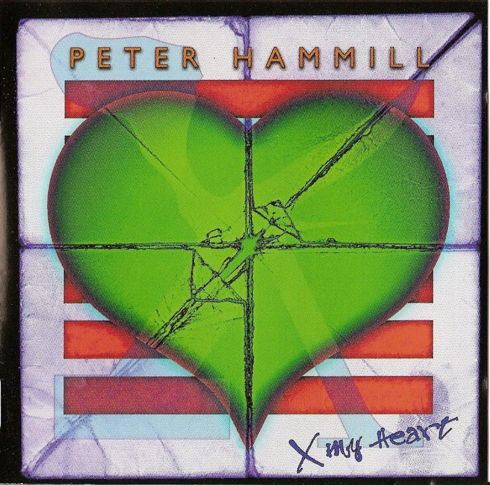 Peter Hammill - X My Heart CD (album) cover