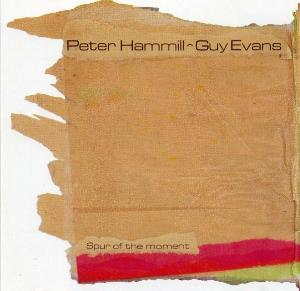 Peter Hammill Spur of the moment (with Guy Evans) album cover