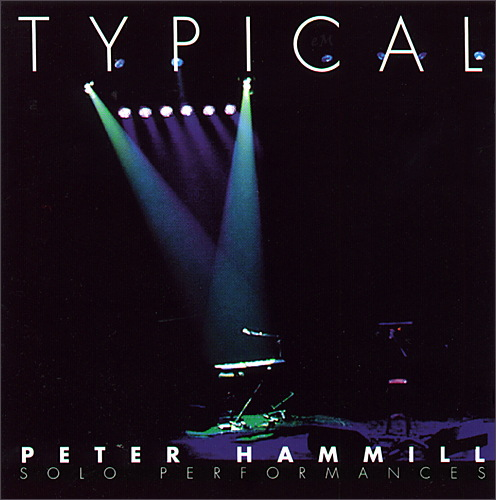 Peter Hammill Typical  (Solo Performances) album cover