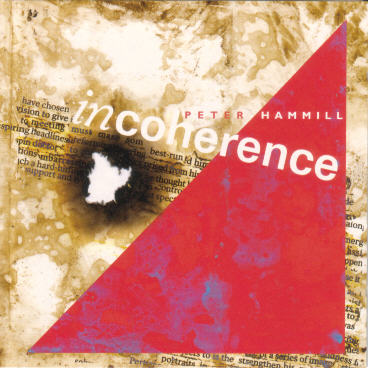 Peter Hammill - Incoherence CD (album) cover