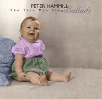 Peter Hammill - The Thin Man Sings Ballads CD (album) cover
