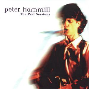 Peter Hammill - The Peel Sessions CD (album) cover