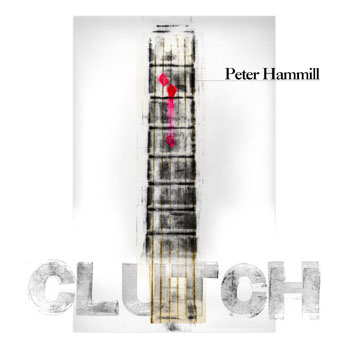 Peter Hammill Clutch album cover