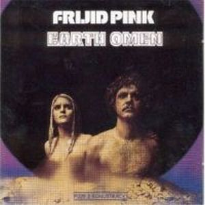 Frijid Pink - Earth Omen CD (album) cover