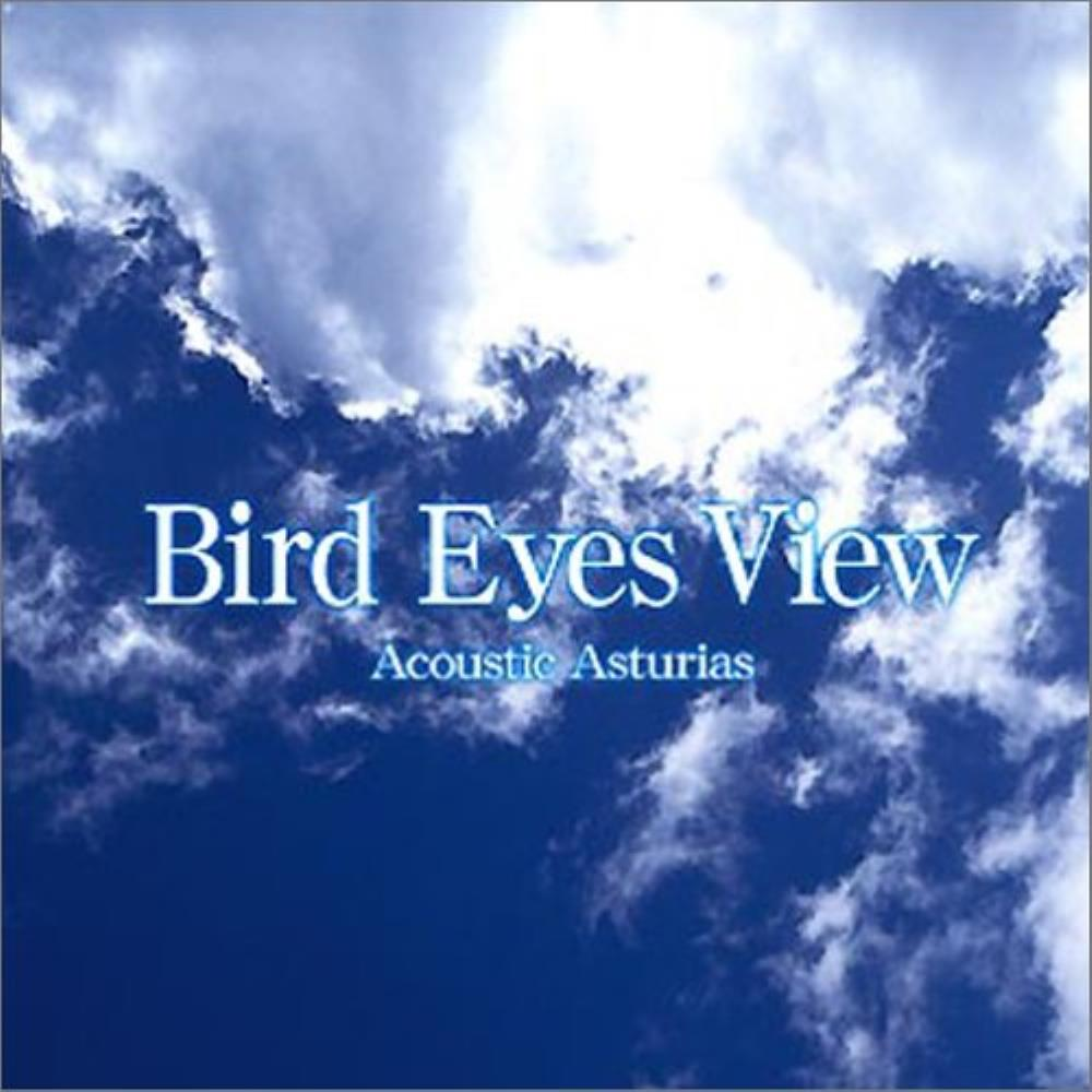 Asturias Acoustic Asturias: Bird Eyes View album cover