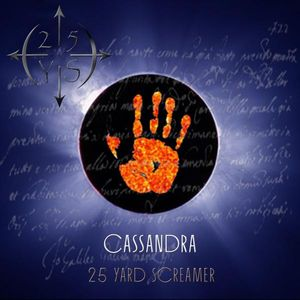 25 Yard Screamer - Cassandra CD (album) cover